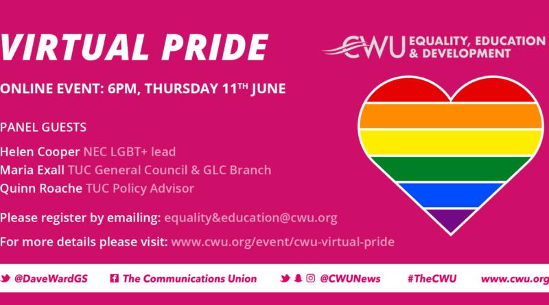 CWU Virtual Pride – Thursday 11 June 2020, 6-7 pm